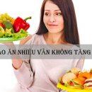 Vì sao ăn nhiều vẫn không tăng cân?